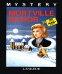 Mortville Manor