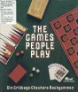 The Games People Play: Gin, Cribbage, Checkers, and Backgammon